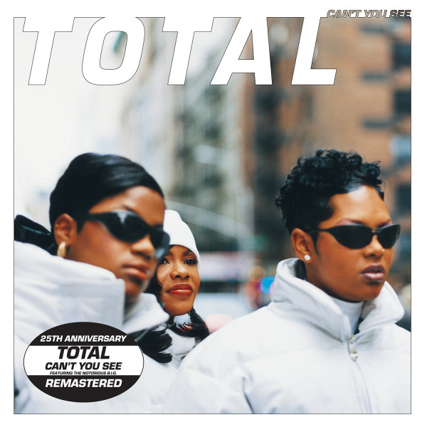 total-cant-you-see-feat-the-notorius-big-tommy-boy-records-cover