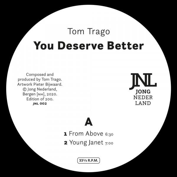 tom-trago-you-deserve-better-jong-nederland-cover