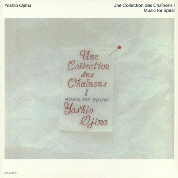 yoshio-ojima-une-collection-des-chainons-i-music-for-spiral-lp-wrwtfww-records-cover