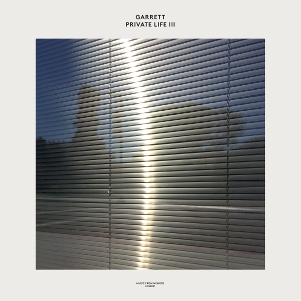 garrett-private-life-iii-lp-music-from-memory-cover