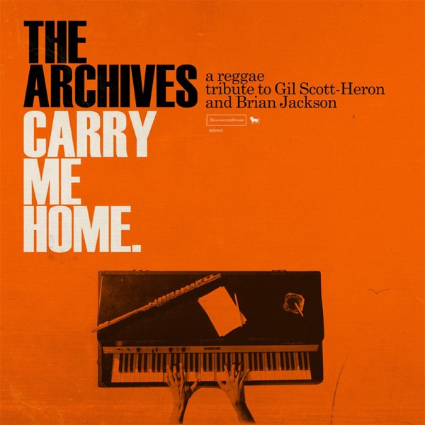 the-archives-carry-me-home-a-reggae-tribute-to-gil-scott-heron-and-brian-jackson-lp-montserrat-house-cover