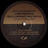 felix-da-housecat-jamie-principle-vince-lawrence-aka-the-312-touch-your-body-moodymann-remix-crosstown-rebels-cover
