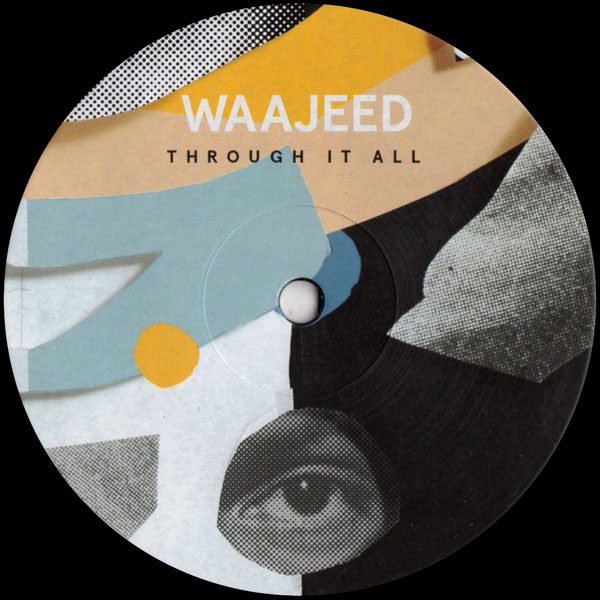 waajeed-through-it-all-ep-dirt-tech-reck-cover