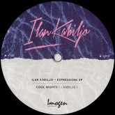 ilan-kabiljo-expressions-ep-imogen-recordings-cover