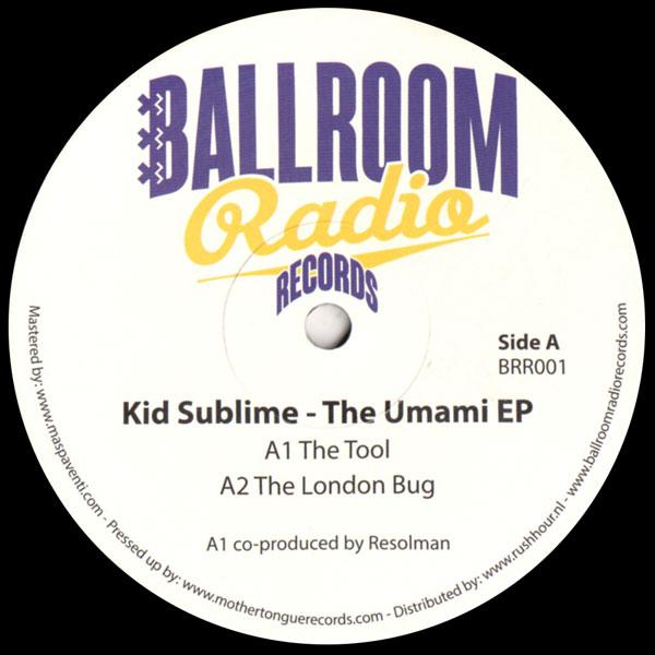 kid-sublime-the-umami-ep-ballroom-radio-records-cover