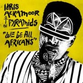 idris-ackamoor-the-pyramids-we-be-all-africans-lp-strut-cover