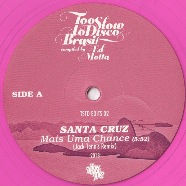 santa-cruz-les-inferno-too-slow-to-disco-brasil-edits-how-do-you-are-cover