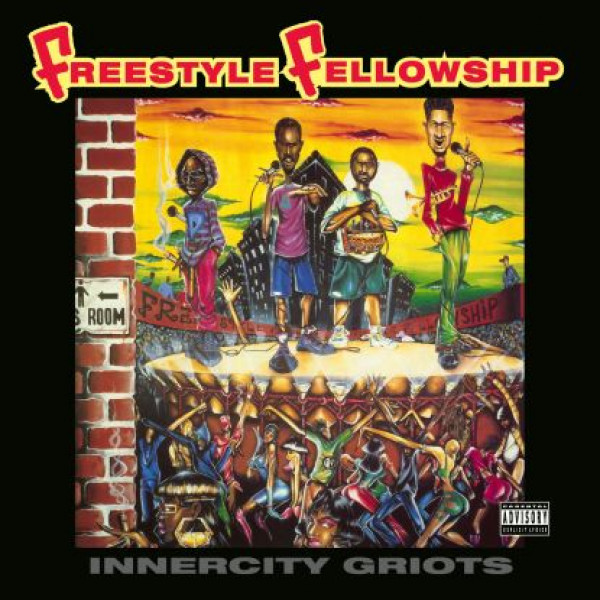 freestyle-fellowship-innercity-griots-lp-pre-order-be-with-records-cover
