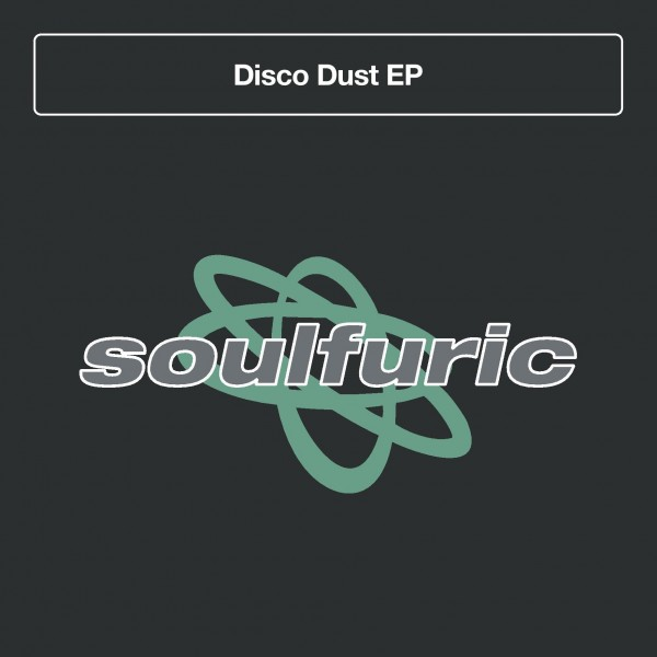 various-artists-disco-dust-ep-inc-dr-packer-michael-gray-moplen-remixes-soulfuric-recordings-cover