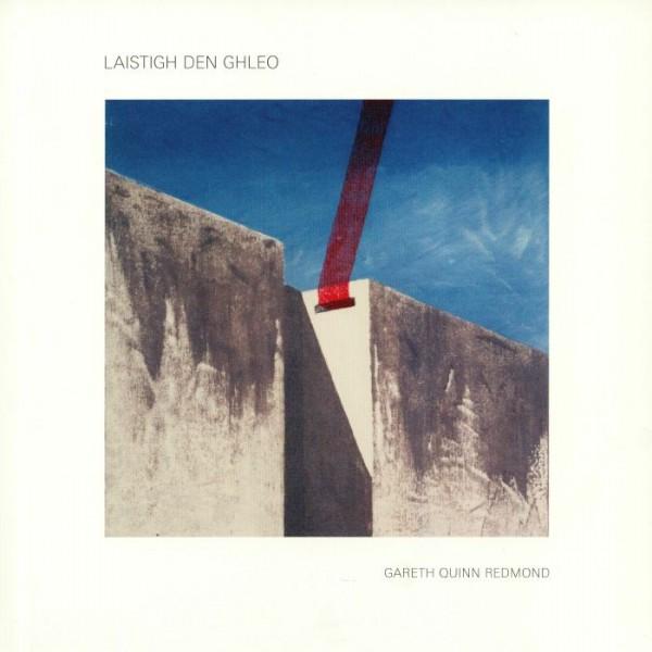 gareth-quinn-redmond-laistigh-den-ghleo-lp-wrwtfww-records-cover