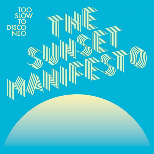 various-artists-too-slow-to-disco-neo-the-sunset-manifesto-lp-standard-version-how-do-you-are-recordings-cover