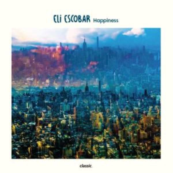 eli-escobar-happiness-lp-classic-cover