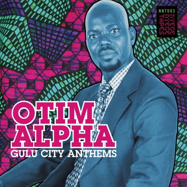 otim-alpha-gulu-city-anthems-lp-nyege-nyege-tapes-cover