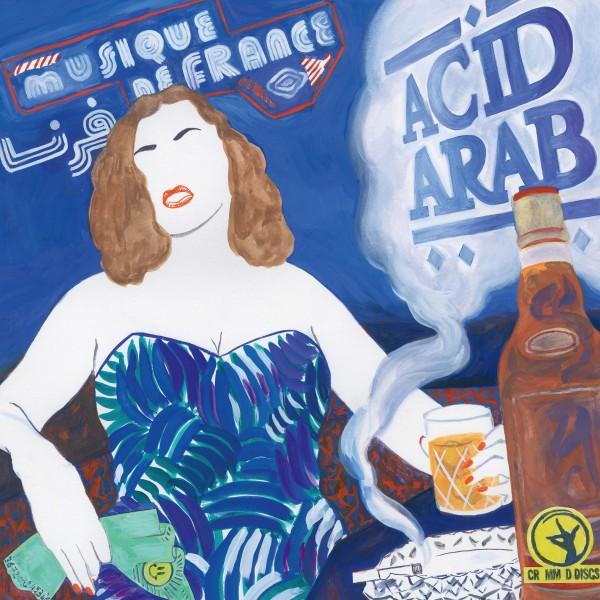 acid-arab-musique-de-france-lp-crammed-discs-cover