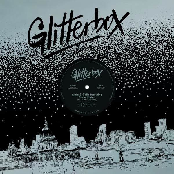 alaia-gallo-feat-kevin-haden-who-is-he-dr-packer-claptone-the-reflex-remixes-glitterbox-cover