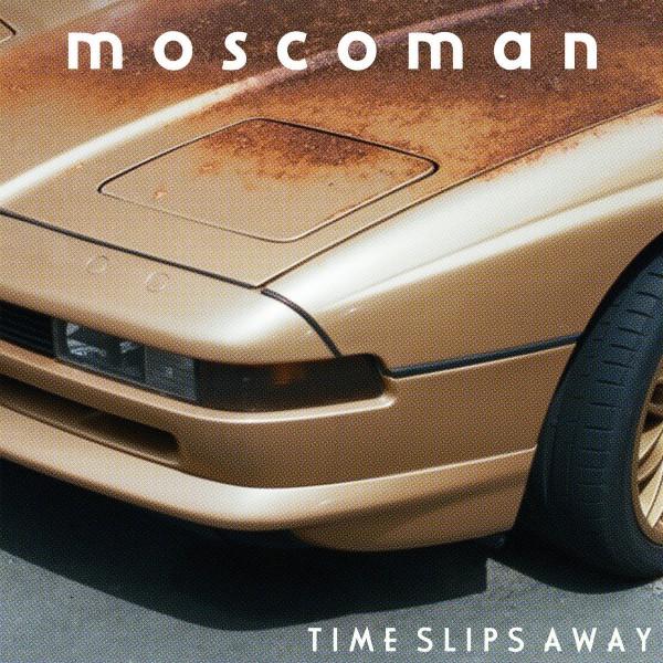 moscoman-time-slips-away-lp-moshi-moshi-cover