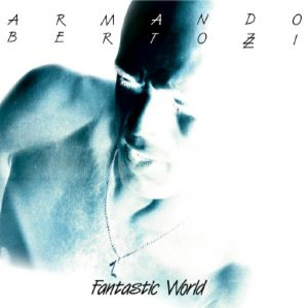 armando-bertozzi-fantastic-world-lp-orbeatize-cover