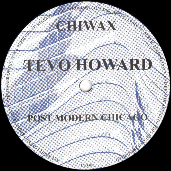 tevo-howard-post-modern-chicago-chiwax-cover