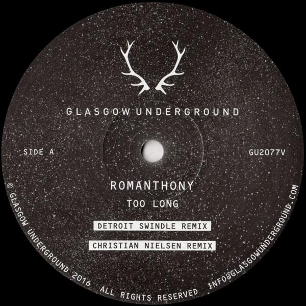 romanthony-too-long-detroit-swindle-remix-glasgow-underground-cover
