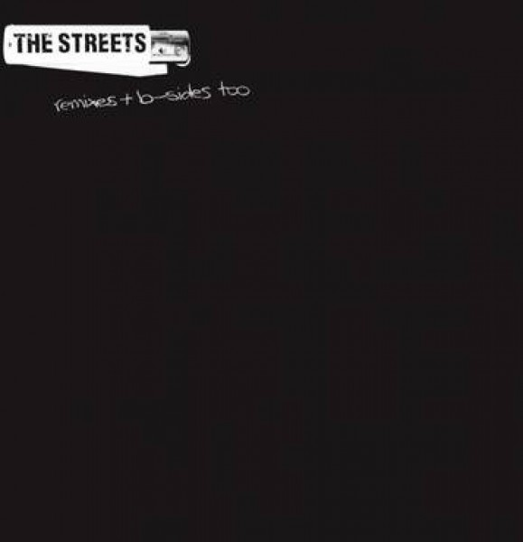 the-streets-remixes-b-sides-too-locked-on-cover