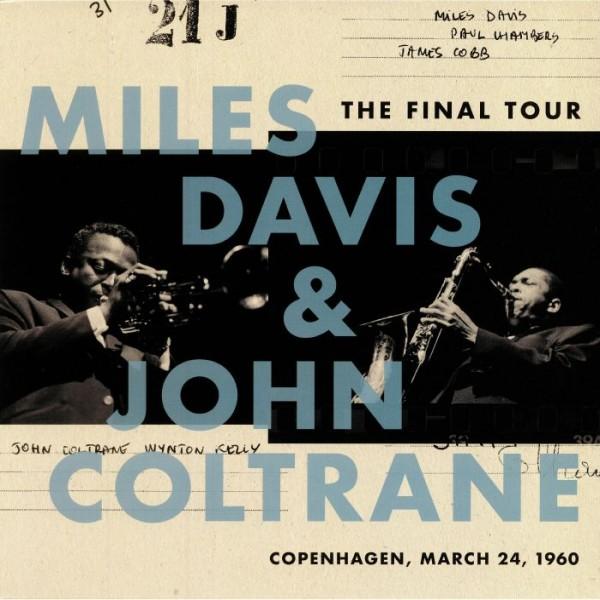 c108828fe MILES DAVIS & JOHN COLTRANE/The Final Tour: Copenhagen, March 24 ...