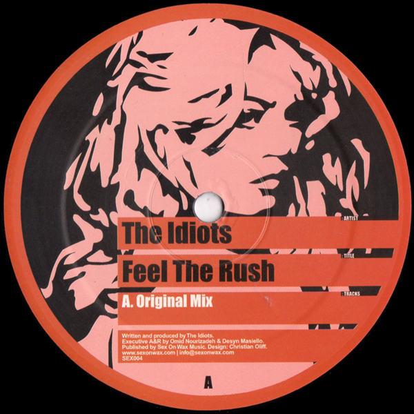 the-idiots-16b-feel-the-rush-sex-on-wax-cover