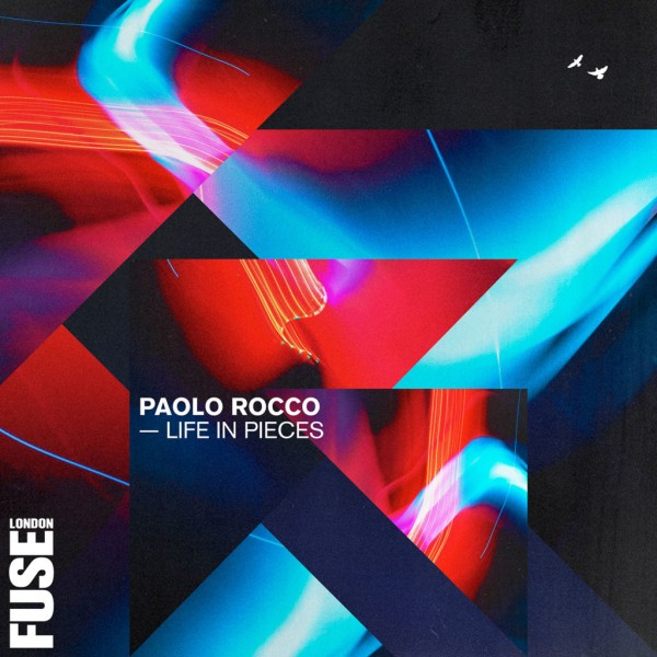 paolo-rocco-life-in-pieces-lp-fuse-london-cover