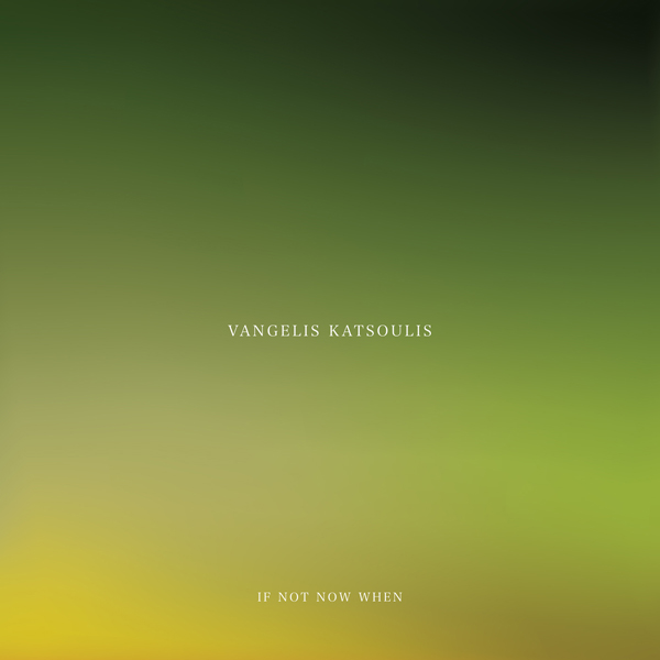 vangelis-katsoulis-if-not-now-when-cd-utopia-records-cover