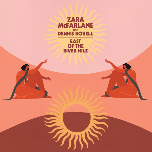 zara-mcfarlane-dennis-bovell-east-of-the-river-nile-brownswood-recordings-cover