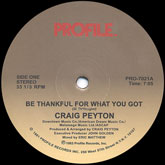 craig-peyton-be-thankful-for-what-youve-got-profile-records-cover