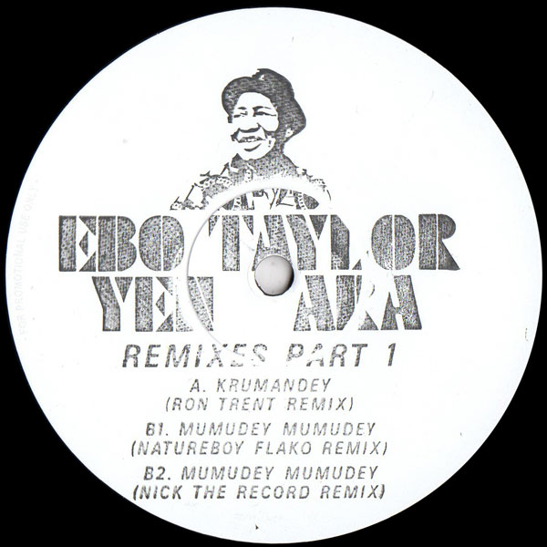 ebo-taylor-yen-ara-remixes-part-1-ron-trent-nick-the-record-flako-remixes-mr-bongo-cover