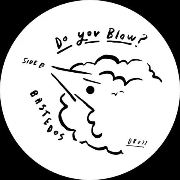 bastedos-whats-your-secret-do-you-blow-bastedos-cover