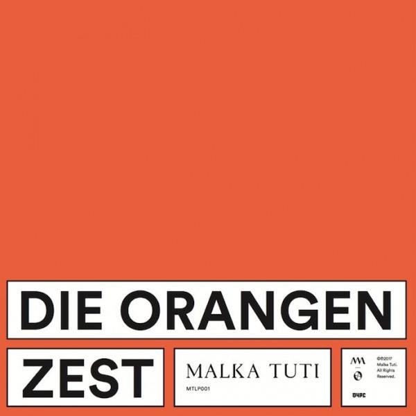 die-orangen-zest-lp-malka-tuti-cover