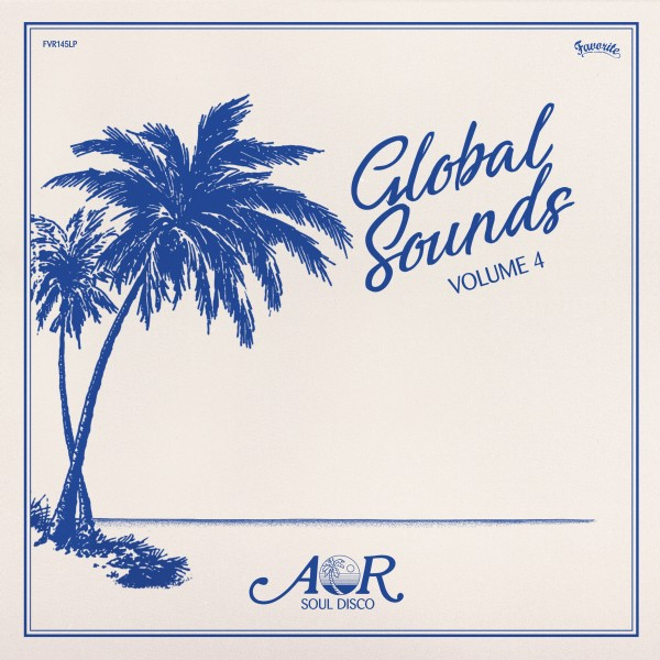 various-artists-aor-global-sounds-volume-4-lp-favorite-recordings-cover
