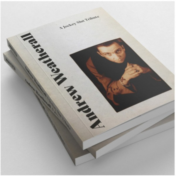 andrew-weatherall-a-jockey-slut-tribute-book-jockey-slut-cover