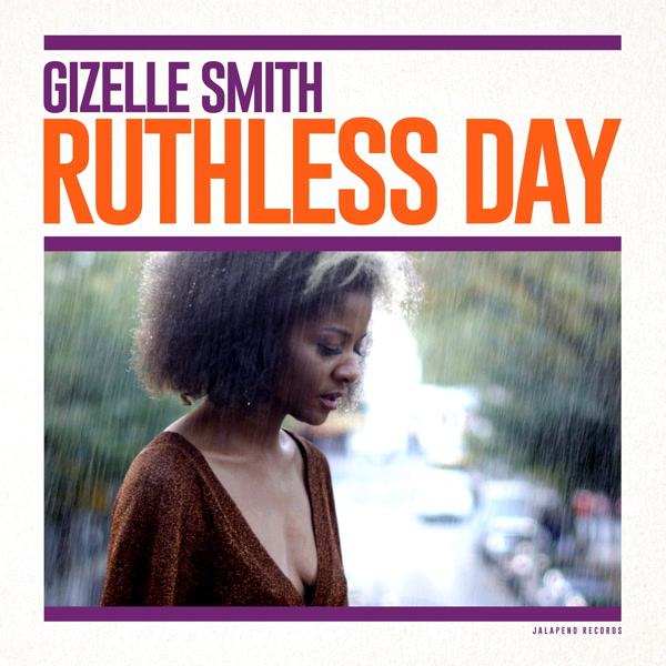 Gizelle Smith Ruthless Day Lp Jalapeno Records Cover