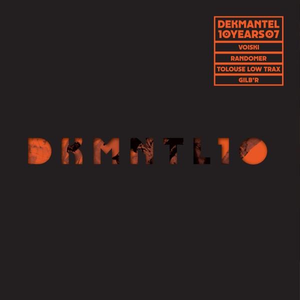 voiski-randomer-tolouse-low-trax-gilbr-dekmantel-10-years-07-dekmantel-cover