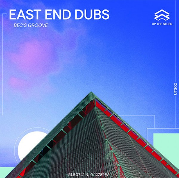 east-end-dubs-becs-groove-up-the-stuss-cover