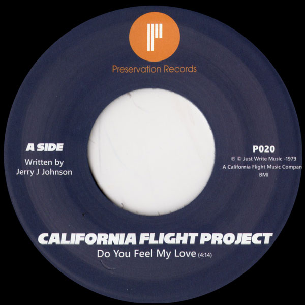 california-flight-project-do-you-feel-my-love-dance-on-it-preservation-records-cover