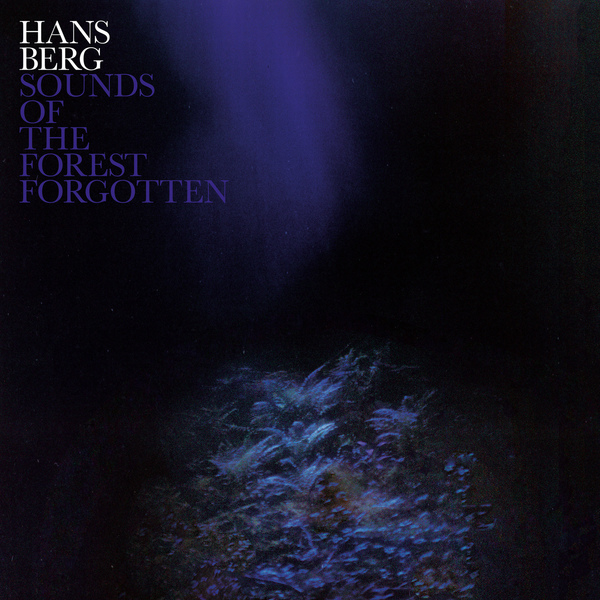 hans-berg-sounds-of-the-forest-forgotten-lp-2mr-cover
