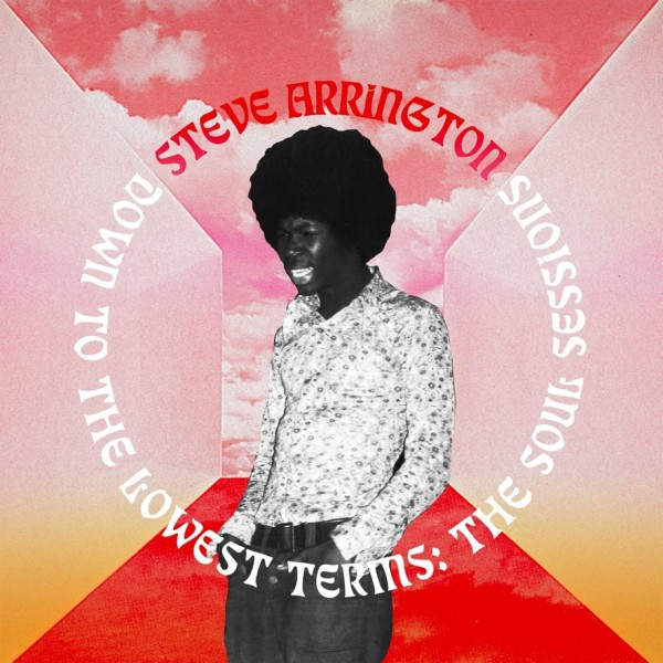 steve-arrington-down-to-the-lowest-terms-lp-pre-order-stones-throw-cover