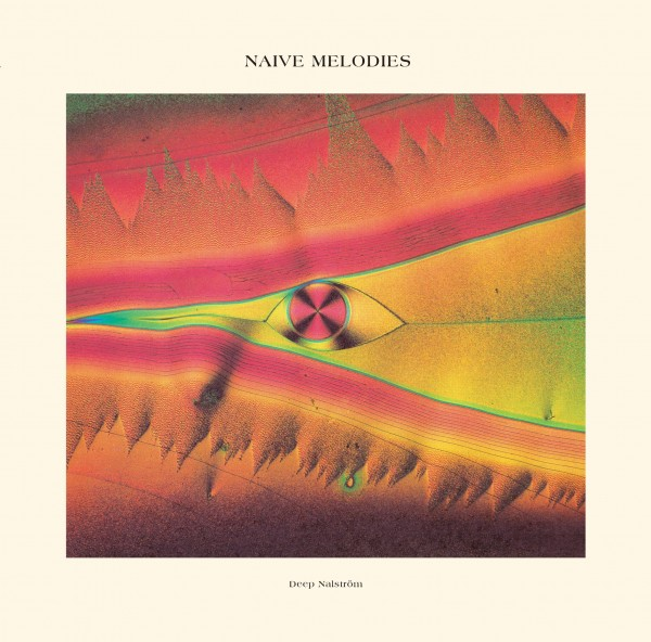 deep-nalstrom-naive-melodies-lp-natural-selections-cover