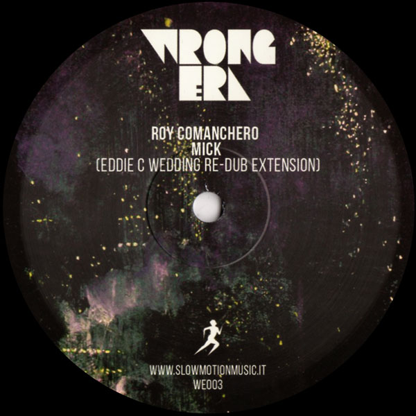 roy-comanchero-mick-eddie-c-wedding-re-dub-extension-wrong-era-cover