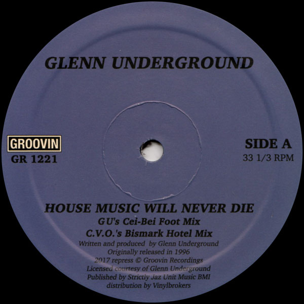 glenn-underground-house-music-will-never-die-repress-pre-order-groovin-recordings-cover