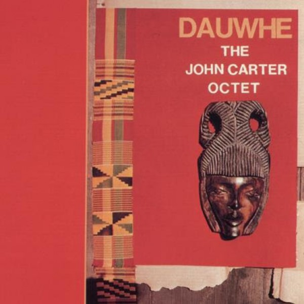 john-carter-octet-dauwhe-lp-blacksaint-vinyl-cover