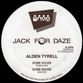 alden-tyrell-some-house-wurk-it-clone-jack-for-daze-cover