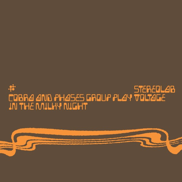 stereolab-cobra-and-phases-group-play-voltage-in-the-milky-night-lp-black-vinyl-duophonic-uhf-disks-cover