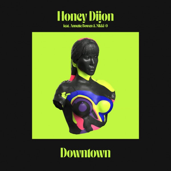 honey-dijon-featuring-annette-bowen-nikki-o-downtown-louie-vega-remixes-classic-cover
