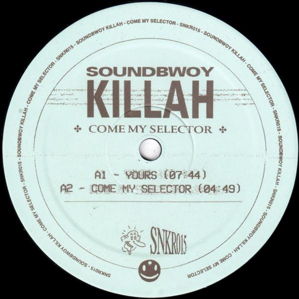 soundbwoy-killah-come-my-selector-repress-pre-order-sneaker-social-club-cover