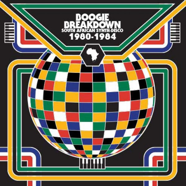 various-artists-boogie-breakdown-south-african-synth-disco-1980-1984-cd-cultures-of-soul-cover